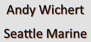 Andy Wichert Seattle Marine